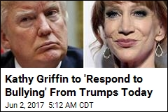 Kathy Griffin to 'Respond to Bullying' From Trumps Today