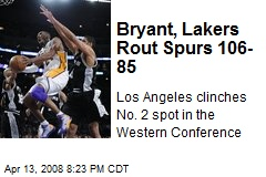 Bryant, Lakers Rout Spurs 106-85