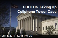 SCOTUS Taking Up Cellphone Tower Case