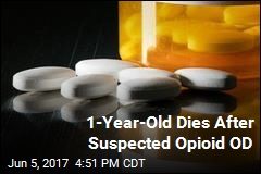 1-Year-Old Dies After Suspected Opioid OD