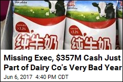 Chinese Dairy Company Missing $357M Cash—and an Executive