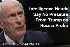 Intelligence Heads Say No Pressure From Trump on Russia Probe