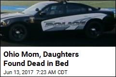 Ohio Mom, Daughters Found Dead in Bed