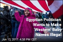 Proposed Egyptian Law Would Ban 'Western' Baby Names