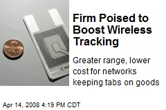 Firm Poised to Boost Wireless Tracking
