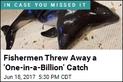 Fishermen Threw Away a 'One-in-a-Billion' Catch
