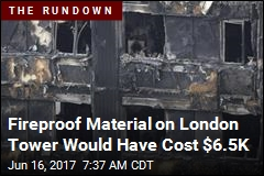 Fireproof Material on London Tower Would Have Cost $6.5K
