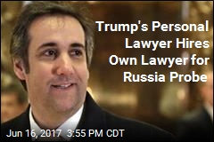Trump's Personal Lawyer Hires Own Lawyer for Russia Probe