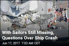 With Sailors Still Missing, Questions Over Ship Crash