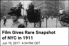 Film Gives Rare Snapshot of NYC in 1911