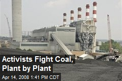 Activists Fight Coal, Plant by Plant