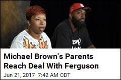 Secret Settlement Reached in Michael Brown Lawsuit
