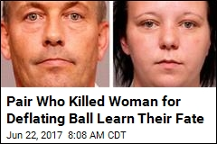 Pair Who Killed Woman for Deflating Ball Learn Their Fate