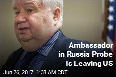 Russian Ambassador Sergey Kislyak Has Been Recalled