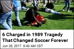 6 Face Criminal Charges in UK's '89 Soccer Stadium Disaster