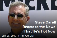 Steve Carell Reacts to the News That He's Hot Now