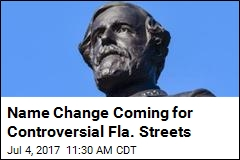 Fla. City to Dump Confederate Generals From Street Names