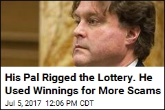 His Pal Rigged the Lottery. He Used Winnings for More Scams