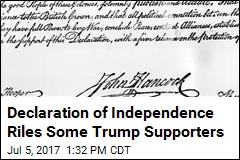 Declaration of Independence Riles Some Trump Supporters