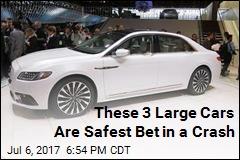 3 Large Cars That Aren't Death Traps