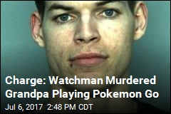 Cops: Security Guard Murdered Grandpa Playing Pokemon Go