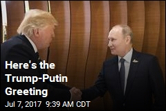Here's the Trump-Putin Greeting