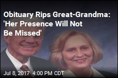 Obituary Rips Great-Grandma: 'Her Presence Will Not Be Missed'