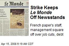 Strike Keeps Le Monde Off Newsstands