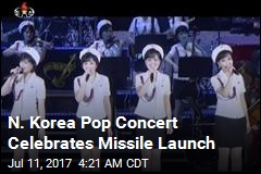 N. Korea Pop Concert Celebrates Missile Launch
