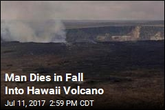 Man Dies in Fall Into Hawaii Volcano
