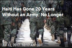 Haiti Has Gone 20 Years Without an Army. No Longer