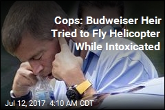 Cops: Budweiser Heir Tried to Fly Helicopter While Intoxicated