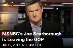 MSNBC's Joe Scarborough Is Leaving the GOP