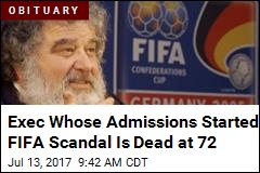 Soccer Exec Who Jump-Started FIFA Scandal Dead at 72