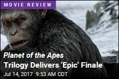 War for the Planet of the Apes Is 'Summer's Best Sequel'