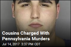 Cousins Charged With Pennsylvania Murders