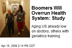 Boomers Will Overrun Health System: Study