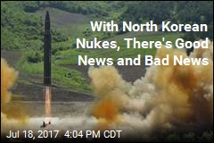With North Korean Nukes, There's Good News and Bad News
