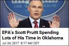 EPA's Scott Pruitt Spending Lots of His Time in Oklahoma