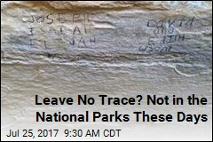 Leave No Trace? Not in the National Parks These Days