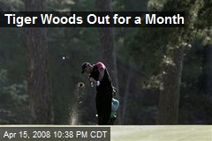 Tiger Woods Out for a Month
