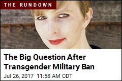 The Big Question After Transgender Military Ban