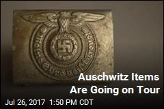 Auschwitz Items Are Going on Tour