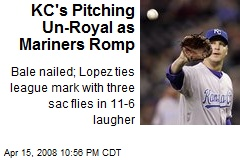 KC's Pitching Un-Royal as Mariners Romp