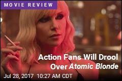 Action Fans Will Drool Over Atomic Blonde