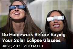 Beware Counterfeit Solar Eclipse Glasses
