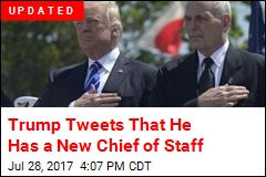 Trump Tweets That He Has a New Chief of Staff