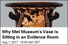 Why Met Museum's Vase Is Sitting in an Evidence Room