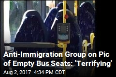 Anti-Immigration Group Mistakes Bus Seats for Burqas
