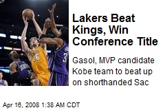 Lakers Beat Kings, Win Conference Title
